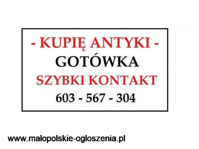 GOTÓWKA - SZYBKI KONTAKT - KUPIĘ ANTYKI / STAROCIE / DZIEŁA SZTUKI DAWNEJ - ZADZWOŃ ~!~